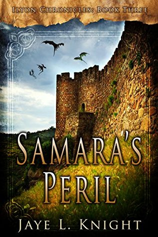 Samara's Peril (Ilyon Chronicles #3)