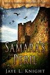 Samara's Peril (Ilyon Chronicles #3)