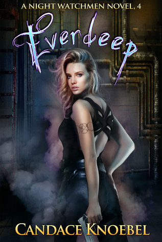 Everdeep (Night Watchmen, #4)