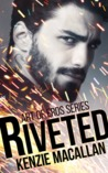 Riveted (Art of Eros, #1)