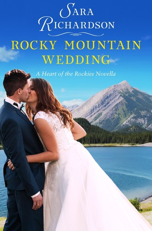 Rocky Mountain Wedding (Heart of the Rockies)