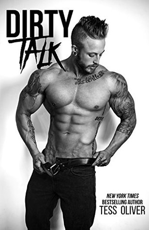 Dirty Talk: A Bad Boy Romance (Bluefield Bad Boys, #2)