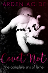 Covet Not: The Complete Sins of Lethe