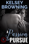 A Passion to Pursue (Prophecy of Love, #2)