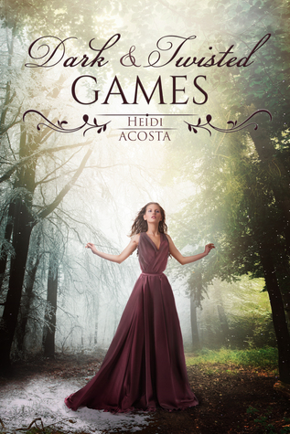 Dark & Twisted Games (Hearts of Faeylon, #1)