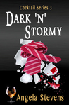 Dark 'N' Stormy (Cocktail Series, #3)