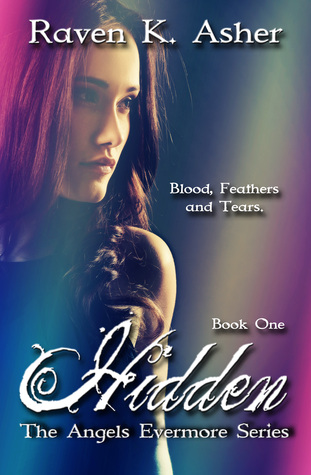 Hidden by Raven K. Asher