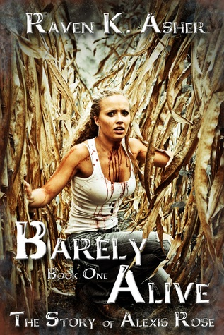 Barely Alive by Raven K. Asher