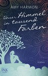 Unser Himmel in tausend Farben (The Law of Moses, #1)