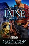 Justice for Laine (Badge of Honor: Texas Heroes, #4)
