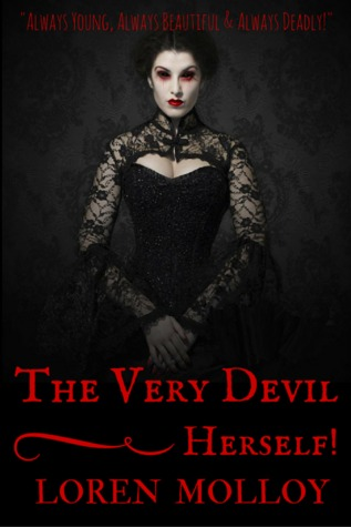 The Very Devil, Herself!