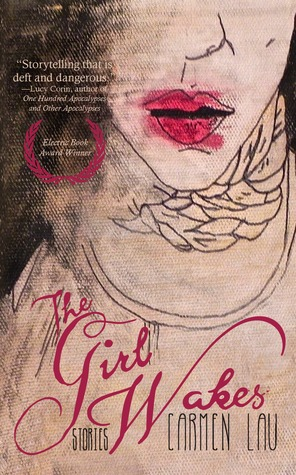 The Girl Wakes: Stories