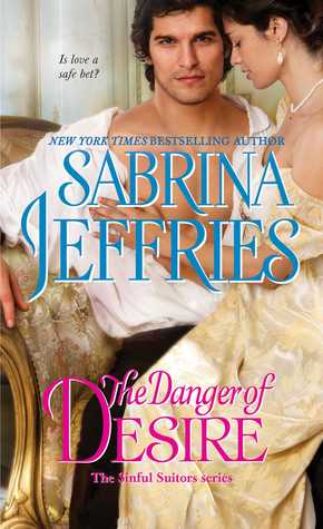 The Danger of Desire (Sinful Suitors, #3)