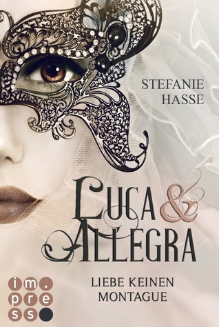 Luca & Allegra: Liebe keinen Montague