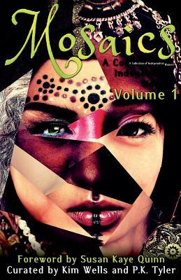 Mosaics: A Collection of Independent Women (Mosaics #1)