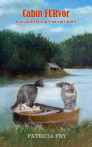 Cabin FURvor (A Klepto Cat Mystery Book 16)