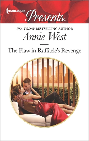 The Flaw in Raffaele's Revenge by Annie West