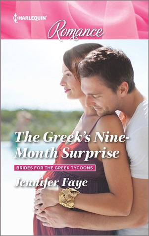 The Greek's Nine-Month Surprise by Jennifer Faye
