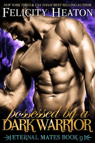 Possessed by a Dark Warrior (Eternal Mates, #9)