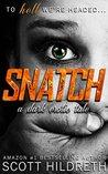 SNATCH: A Dark Erotica