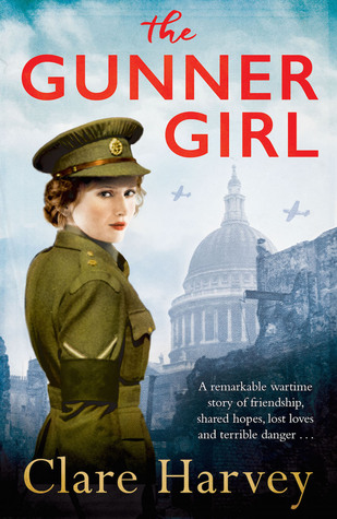 The Gunner Girl by Clare Harvey