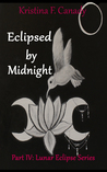 Eclipsed By Midnight (Lunar Eclipse Series, #4)