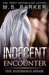 Indecent Encounter: The Silverhaus Affair