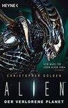 Alien - Der verlorene Planet: Roman