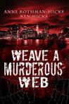 Weave a Murderous Web