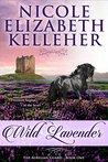 Wild Lavender: The Aurelian Guard - Book One