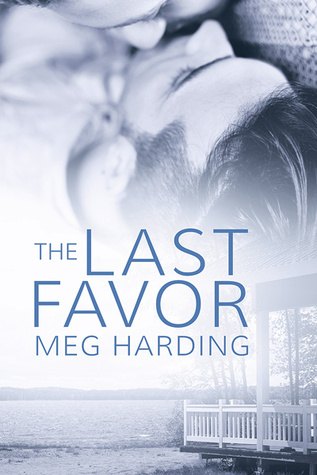 Recent Release Review: The Last Favor by Meg Harding