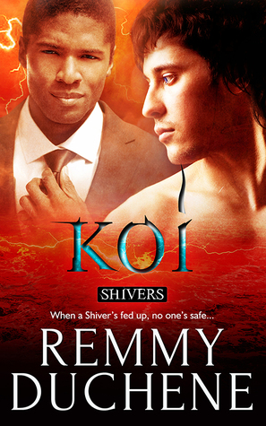 Release Day Review: Koi (Shivers#3) by Remmy Duchene