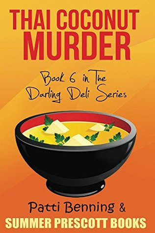 Thai Coconut Murder by Patti Benning