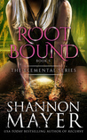 Rootbound (The Elemental Series, #5)