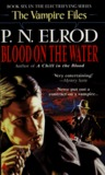 Blood on the Water (Vampire Files, #6)