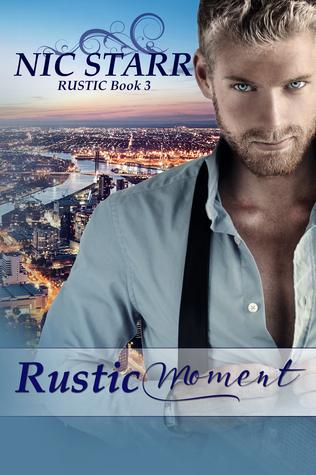 Rustic Moment (Rustic, #3)