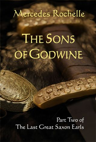 The Sons of Godwine by Mercedes Rochelle
