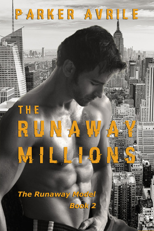 Release Day Review: The Runaway Millions (The Runaway Model #2) by Parker Avrile
