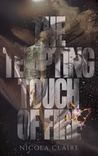 The Tempting Touch Of Fire (Elemental Awakening, #1)