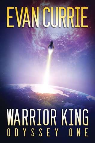 Odyssey One Book 5 - Warrior King - Evan Currie