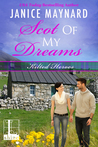 Scot Of My Dreams (Kilted Heroes, #2)
