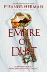 Empire of Dust (Blood of Gods and Royals, #2) by Eleanor Herman