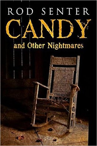 Candy and Other Nightmares