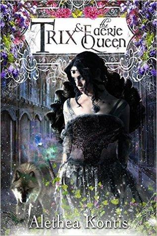 Trix and the Faerie Queen (Books of Arilland Book #6)