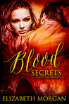 Blood Secrets (Blood, #2)