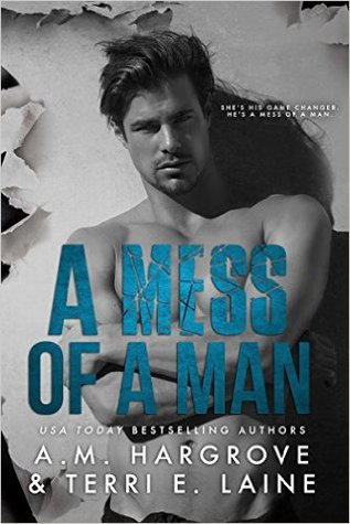 A Mess of a Man (Cruel & Beautiful #2)