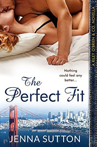 The Perfect Fit (a Riley O'Brien & Co. novella)