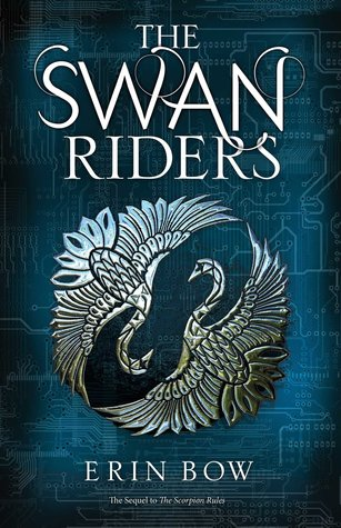 A Thrilling Sequel: The Swan Riders by Erin Bow
