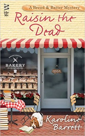 Raisin the Dead (Bread & Batter Mystery #2)
