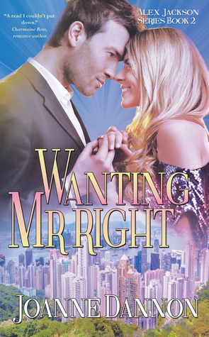 Wanting Mr Right by Joanne Dannon